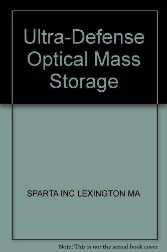 Ultra-Defense Optical Mass Storage