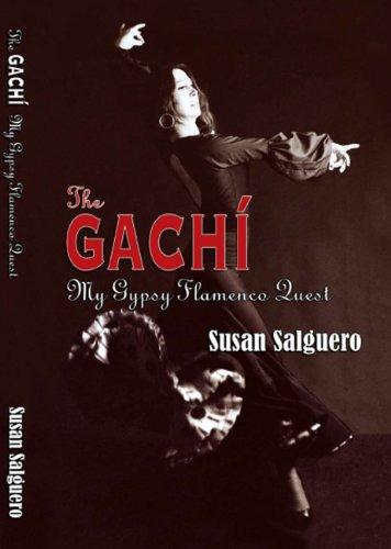The Gachi: Dancing Flamenco With Gypsies