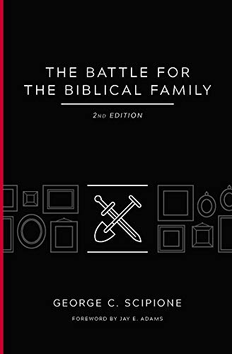 The Battle for the Biblical Family (English Edition)