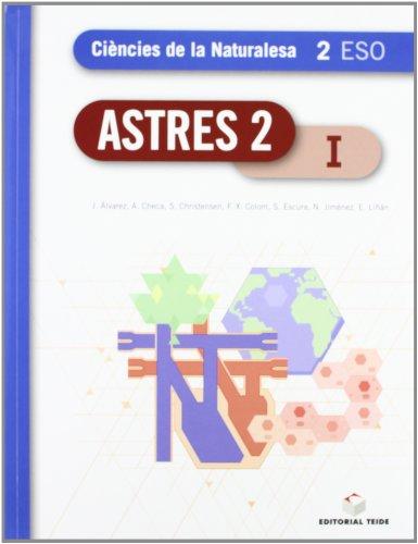 Astres 2. Ciències de la naturalesa 2n ESO (trimestral) - 9788430789382