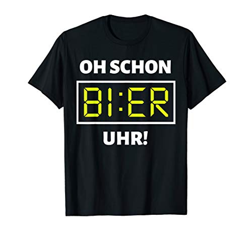 Bier Uhr T-Shirt | Lustiges Malle Party Alkohol Bier Shirt - Lustig, Party, Trinken, T-shirt