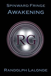 Spinward Fringe Broadcast 2: Awakening (English Edition)