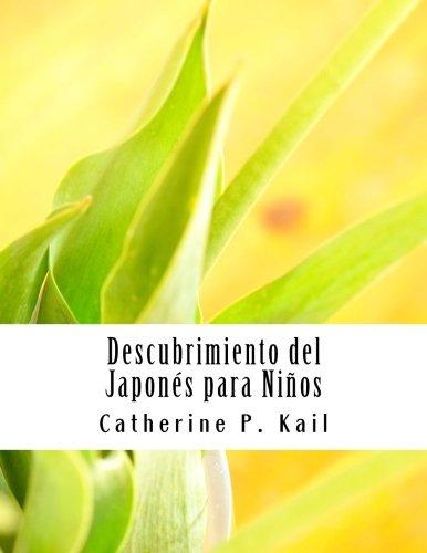 Descubrimiento del Japones para Ninos por Catherine P. Kail epub