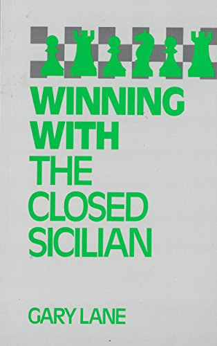 WINNING WITH THE CLOSED SICILIAN