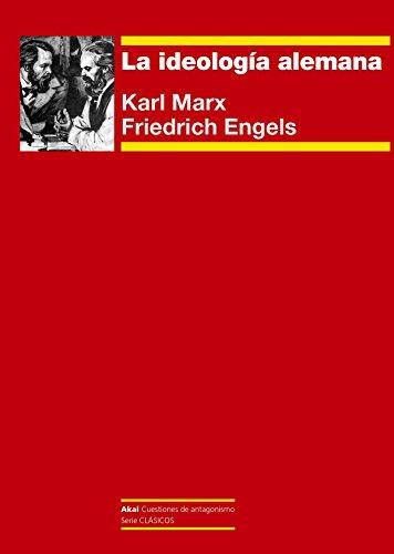 La ideología alemana (Cuestiones de antagonismo)