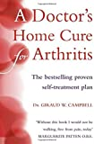A Doctor's Home Cure For Arthritis