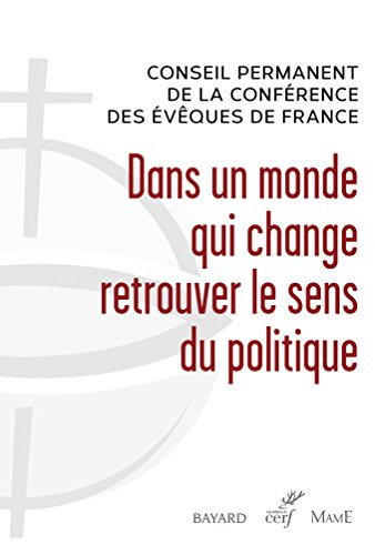 Dans un monde qui change retrouver le sens du politique