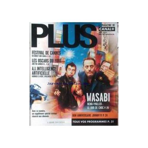 PLUS [No 26] du 01/05/2003 - FESTIVAL DE CANNES - LES OSCARS DU FOOT - A.I. INTELLIGENCE ARTIFICIELLE - KUBRICK L'A REVE - WASABI - RENO - MULLER - JOHNNY.