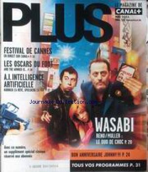 PLUS [No 26] du 01/05/2003 - FESTIVAL DE CANNES - LES OSCARS DU FOOT - A.I. INTELLIGENCE ARTIFICIELLE - KUBRICK L'A REVE - WASABI - RENO - MULLER - JOHNNY. par Collectif