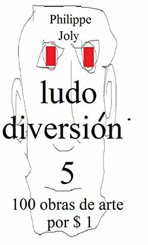 LUDO DIVERSION 5: 100 OBRAS DE ARTE POR $ 1