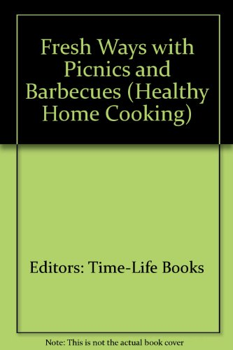fresh-ways-with-picnics-and-barbecues-healthy-home-cooking