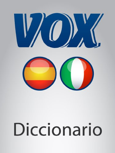 Diccionario Esencial Español-Italiano VOX (VOX dictionaries) por Paragon Software Group