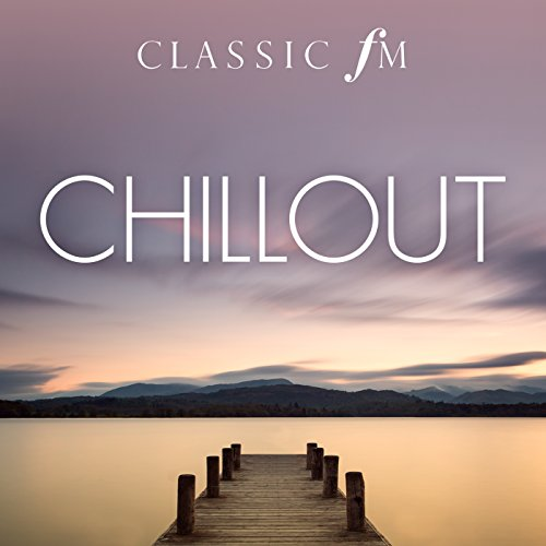 Chillout (By Classic FM)