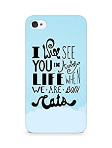AMEZ i will see you in another life Back Cover For Apple iPhone 4s