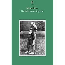 The Moderate Soprano (English Edition)
