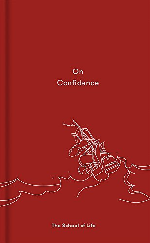 On Confidence (School of Life) por The School of Life