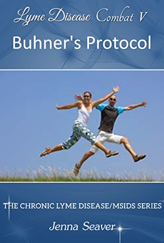 Combat V: Buhner's Protocol (Chronic Lyme Disease Series Book 5) (English Edition)