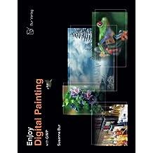 Enjoy Digital Painting - with GIMP by Susanna Bur (2013-08-11)