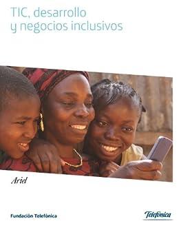TICs, desarrollo y negocios inclusivos de [Fundación Telefónica]