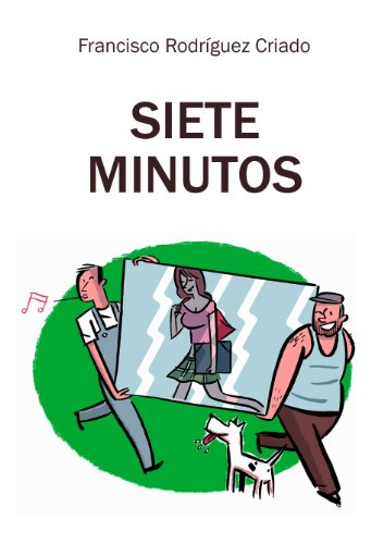 Siete minutos por Francisco Rodríguez Criado