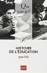 Histoire de l'éducation de Jean Vial