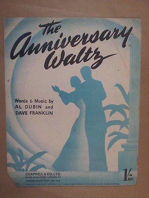 song sheet THE ANNIVERSARY WALTZ Al Dubin Dave Franklin