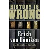 [(History is Wrong)] [Author: Erich von Däniken] published on (September, 2009)