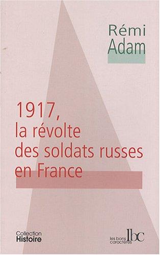 1917, la révolte des soldats russes en France