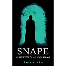 Snape: A Definitive Reading (English Edition)