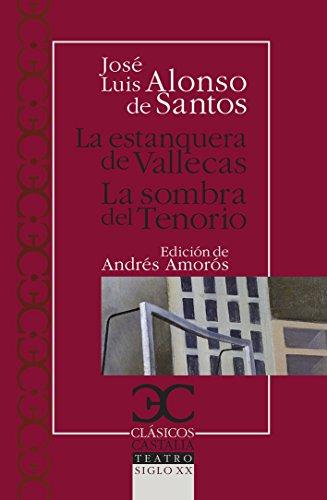 La estanquera de Vallecas (CLASICOS CASTALIA. C/C. nº 211) por José Luis Alonso de Santos