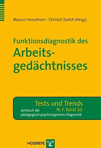Funktionsdiagnostik des Arbeitsgedächtnisses (Tests und Trends)