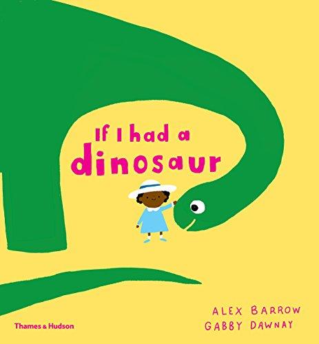If i had a dinosaur par Gabby Dawnay