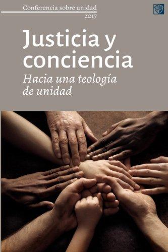 Portada del libro Justicia y conciencia: Conferencia sobre unidad