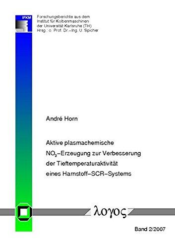 Aktive plasmachemische NO2-Erzeugung zur Verbesserung der Tieftemperaturaktivität eines Harnstoff-SCR-Systems par Andre Horn