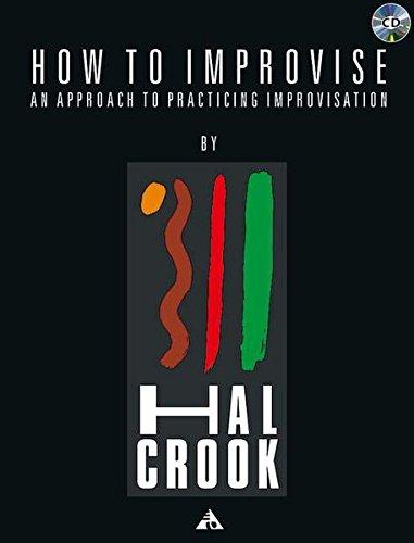 How to Improvise +CD (Advance Music) por H. Crook