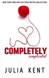 Completely Complicated by Julia Kent (2016-04-21)