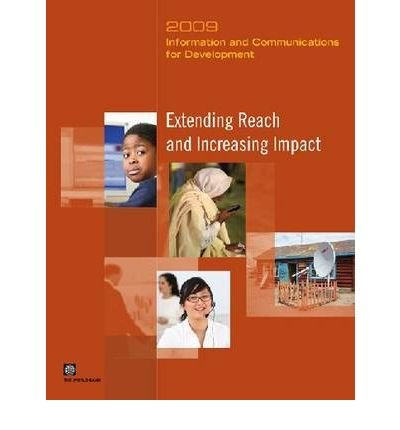 -information-and-communications-for-development-2009-extending-reach-and-increasing-impact-by-world-
