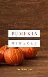Pumpkin Miracle (English Edition)