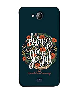 99Sublimation Designer Back Case Cover For MICROMAX CANVAS PLAY Q355 Always Be Joyful Design