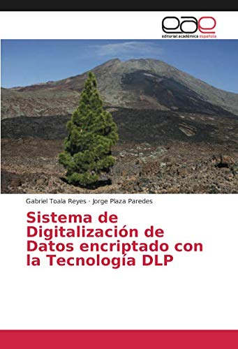 Sistema de Digitalización de Datos encriptado con la Tecnología DLP