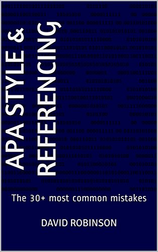 Apa style referencing the 30 most common mistakes ebook david apa style referencing the 30 most common mistakes by robinson david ccuart Images