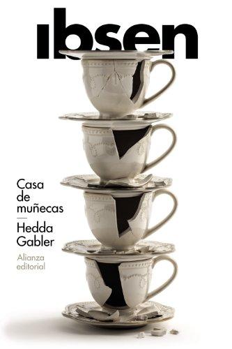Casa de muñecas - Hedda Gabler (El Libro De Bolsillo - Literatura)