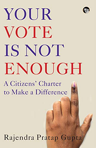 Your Vote is not Enough: A Citizens' Charter to Make a Difference