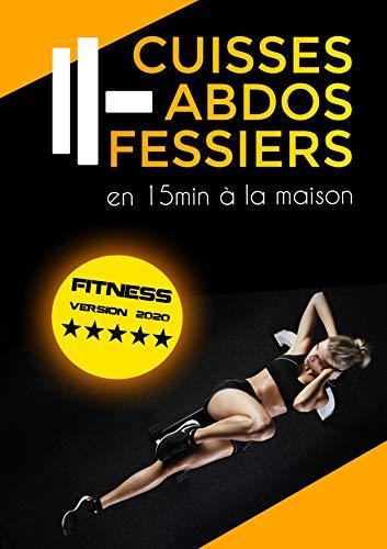 Couverture du livre Cuisses, abdos, fessiers en 15 minutes à la maison: Entretien musculaire