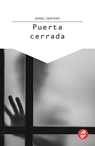 Puerta cerrada por Daniel Centeno