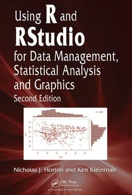 [ { Using R and Rstudio for Data Management, Statistical Analysis, and Graphics, Second Edition (Revised) } ] BY ( Author ) Mar-2015 [ Hardcover ]