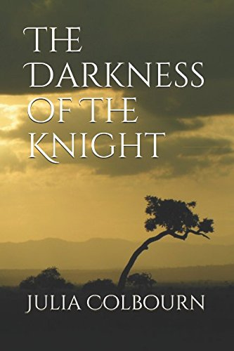 The Darkness of The Knight (The Glass Knight)
