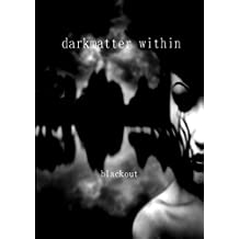 darkmatter within (Japanese Edition)