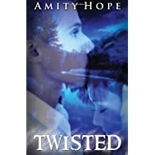 Twisted: Volume 1 by Amity Hope (2013-01-13)