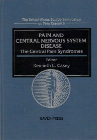 pain-and-central-nervous-system-disease-the-central-pain-syndromes-the-bristol-myers-squibb-symposiu